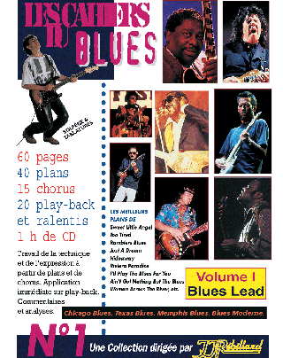 CAHIERS DU BLUES VOL 1</BR>Blues leads