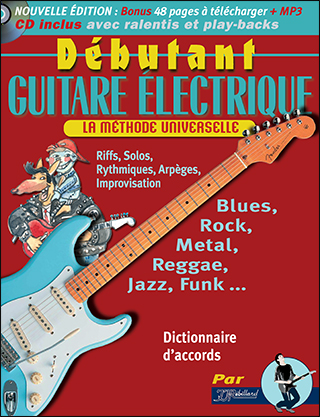 METHODE DEBUTANT GUITARE ELECTRIQUE + CD + MP3